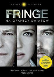 Fringe: na granicy światów, sezon 1