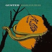 Guster: -Ganging Up On The Sun