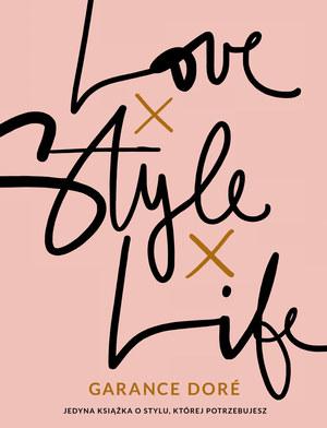 "Garance Dore: ""Love, style, life"""