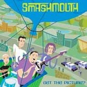 Smash Mouth: -Get The Picture