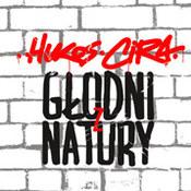Hukos/Cira: -Głodni z natury