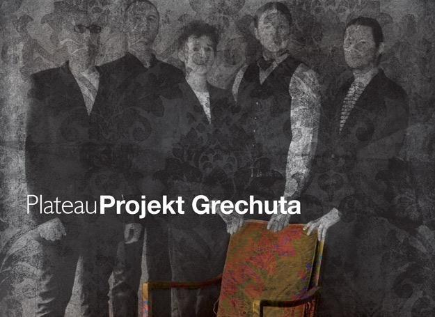 Grupa Plateau przygotowała swoje wersje utworów Marka Grechuty /