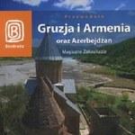 Gruzja i Armenia oraz Azerbejdżan
