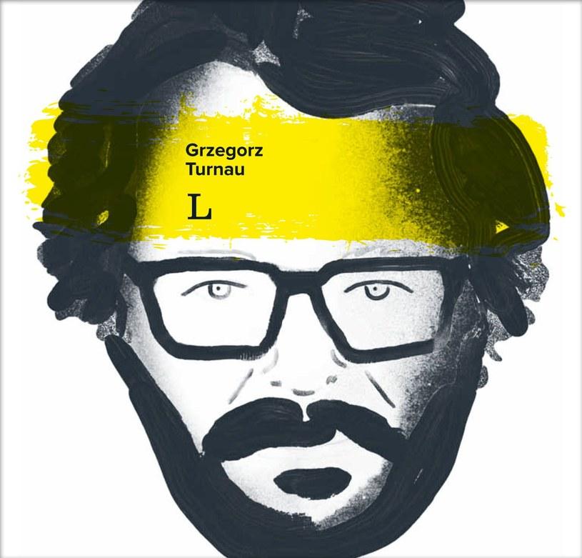 """Grzegorz Turnau """"L"""", Wydawnictwao Agora, premiera 13 października 2017 /"""
