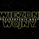 """""""Gwiezdne wojny: Przebudzenie Mocy"""": Taki będzie polski tytuł!"""