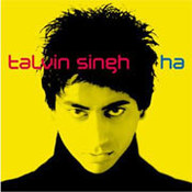 Talvin Singh: -Ha!