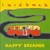 Laid Back: -Happy Dreamer