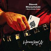 Sławek Wierzcholski: -Harmonijkowy as