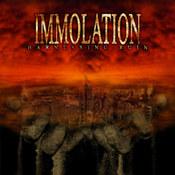 Immolation: -Harnessing Ruin