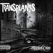 Transplants: -Haunted Cities