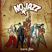 NoJazz: -Have Fun