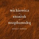 """Haydamaky i Andrzej Stasiuk grają Adama Mickiewicza (""""Mogiły Haremu"""")"""