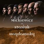 Haydamaky i Andrzej Stasiuk grają Adama Mickiewicza: Premiera płyty