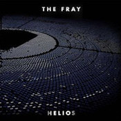 The Fray: -Helios