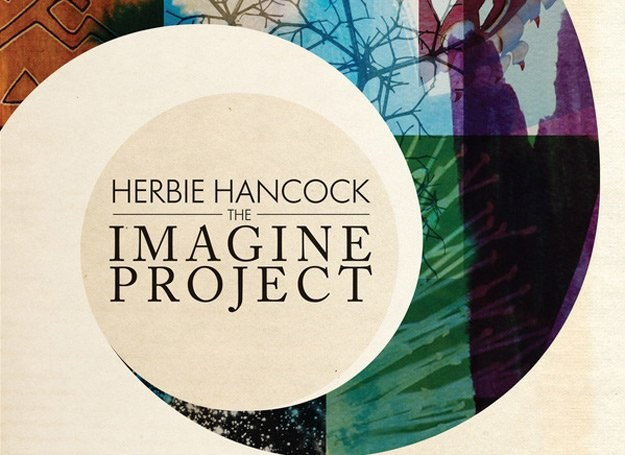 "Herbie Hancock do ""The Imagine Project"" zaprosił cały tłum gości /"