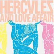 Hercules and Love Affair: -Hercules and Love Affair