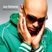 Jay Delano: -Here Comes The Sun