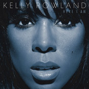 Kelly Rowland: -Here I Am
