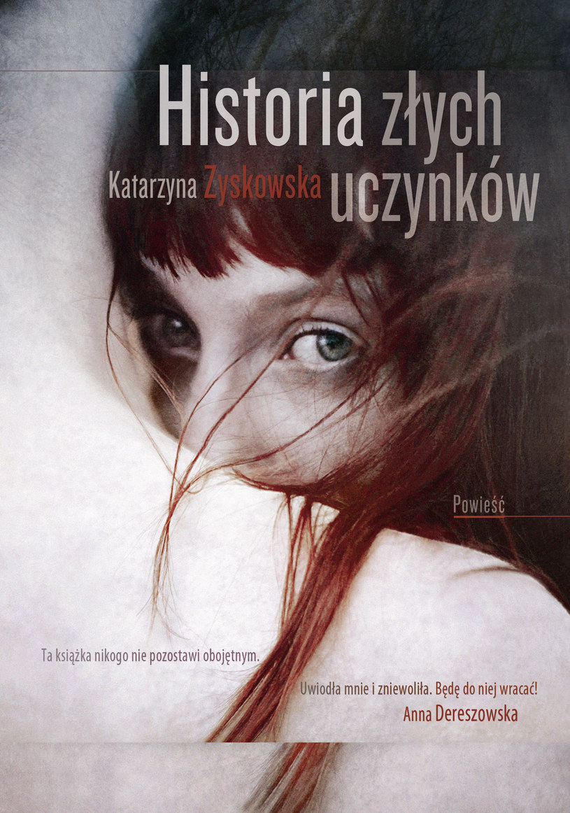 Historia złych uczynków, Katarzyna Zyskowska /Wydawnictwo Znak