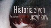 Historia złych uczynków, Katarzyna Zyskowska
