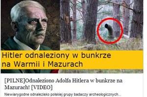 """""""Hitler odnaleziony w bunkrze na Warmii i Mazurach"""" - facebookowe oszustwo"""