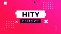 """""""Hity z Satelity"""" - największe muzyczne przeboje"""