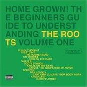 Home Grown Volume 1 & 2 : The Startup Guide To The Roots' Greatest Jawns