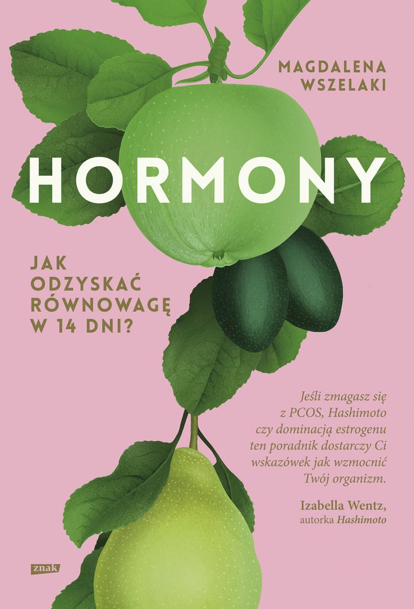 Hormony. Jak odzyskać równowagę w 14 dni? Magdalena Wszelaki /materiały prasowe