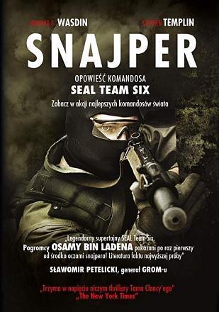 "Howard E. Wasdin, ""Snajper. Opowieść komandosa SEAL TEAM SIX"" /fot. Znak Litera Nova /"