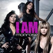 Monrose: -I Am