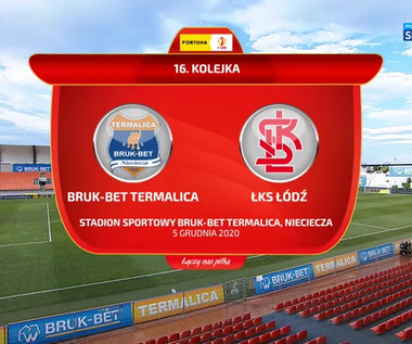 I Liga. Bruk-Bet Termalica Nieciecza - ŁKS Łódź 2-0. Skrót meczu (POLSAT SPORT). wideo
