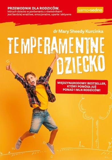 Idealny poradnik dla rodziców, którzy mają dziecko z temperamentem! /materiały prasowe
