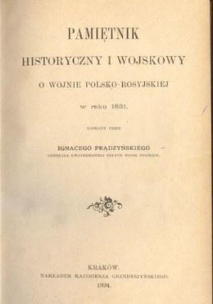 """Ignacy Prądzyński """"Pamiętnik historyczny i wojskowy o wojnie polsko-rosyjskiej w roku 1831"""" /Biblioteka Narodowa"""