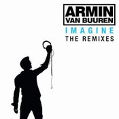 Armin Van Buuren: -Imagine (The Remixes)