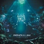 Pendulum: -Immersion
