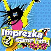 różni wykonawcy: -Imprezka same hity vol. 2 / 2009