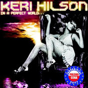 Keri Hilson: -In A Perfect World...