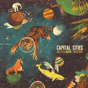 Capital Cities: -In A Tidal Wave Of Mystery