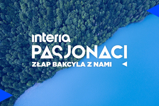 Interia: Pasjonaci  Interia: Pasjonaci /Interia.pl /INTERIA.PL