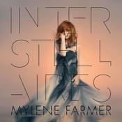 Mylene Farmer: -Interstellaires