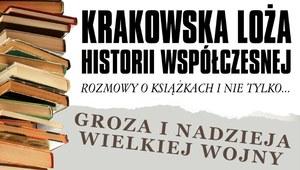 """IPN zaprasza: """"Kraków w czasie Wielkiej Wojny"""""""