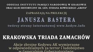 IPN zaprasza: Krakowska triada zamachów