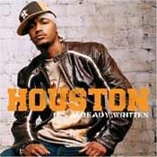 Houston: - It's Already Written