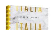 Italia do zjedzenia, Bartek Kieżun