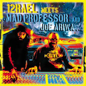 Izrael meets Mad Professor & Joe Ariwa