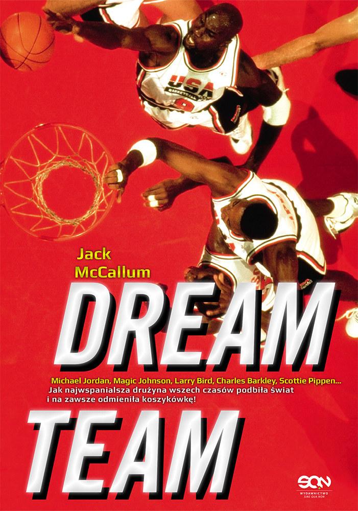 "Jack McCallum, ""Dream Team"", wydawnictwo SQN /INTERIA.PL"