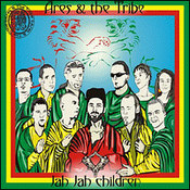 Ares & The Tribe: -Jah Jah children