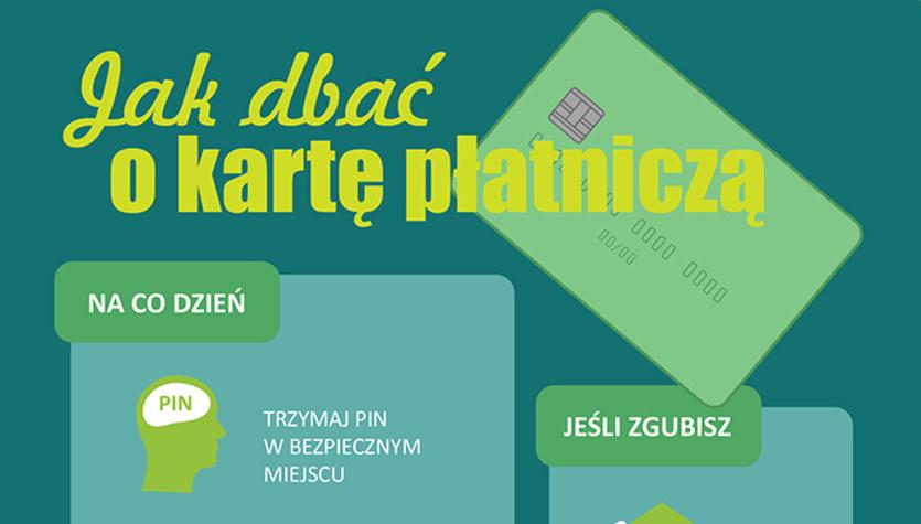 Jak dbać o kartę płatniczą? (infografika)