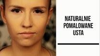 Jak naturalnie pomalować usta?