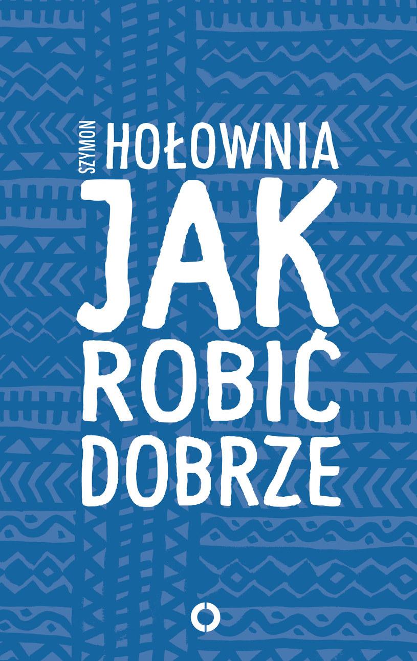 Jak robić dobrze /Styl.pl/materiały prasowe